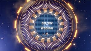 OTT / CTV Webinar Thumbnail